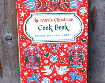 The Merrie Christmas Cook Book (1955) from the Peter Pauper Press - FREE SHIPPING