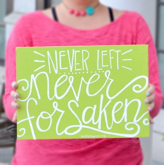 Handlettered Scripture Sign • I will never leave you nor forsake you • Deuteronomy 6 • Bible Verse Art • Christian wall decor •  Girls Room