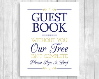 Printable Please Sign A Leaf Tree 8x10 Navy Blue and Gold Wedding Alternative Guest Book Sign - Our Tree Isn't Complete - Instant Download