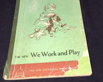 1952 We Work and Play Reader