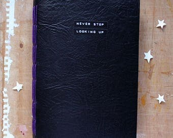 Never Stop Looking Up -  Mixed Paper Journal - A5 6.5 x 9 inch - Travel Journal, Stars Journal