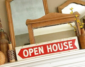 Signs, Signs, Everywhere are Signs... Vintage OPEN HOUSE Metal Double Sided, Real Estate Sign Signage Arrow