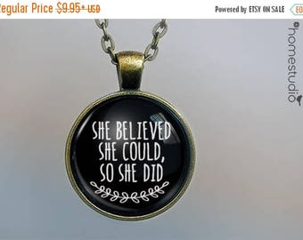 ON SALE - She Believed (Blk) Quote jewelry. Necklace, Pendant or Keychain Key Ring. Perfect Gift Present. Glass dome metal charm by HomeStud