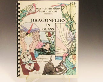 Stained Glass Pattern Book - Dragonflies in Glass - West of the Moon Publication