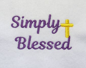 Simply Blessed Hat Embroidery Design - Custom Phrase/Design Welcome