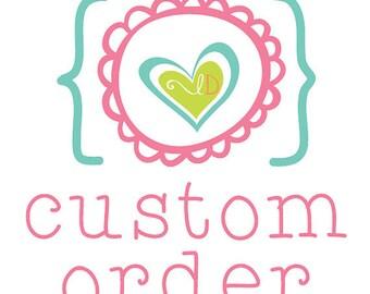 Custom Listing Especially for Megan