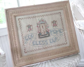 Vintage * God Bless Our Home * Embroidered Sampler * Cross Stitch