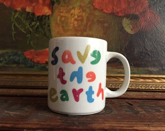 Save the Earth Mug Vintage Coffee Cup White Ceramic Souvenir