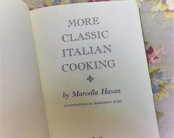 More Classic Italian Cooking Marcella Hazan vintage cook book 1980
