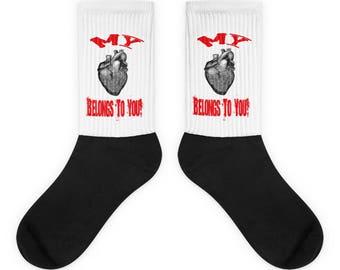My Heart Belongs To You Socks
