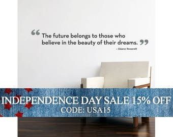 Independence Day Sale - The Future Belongs Quote Lettering Decal - Vinyl Wall Decal