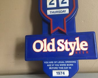 Old Style Beer Calendar Sign