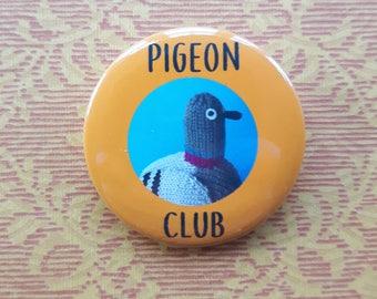 Pigeon Club button badge - pin - cute birb!