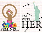 Women's March 2018 Posters - FEMINIST  and I'M with HER