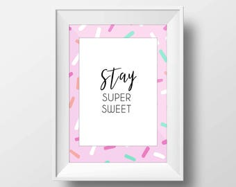 Pink Donut Sprinkle Stay Super Sweet Printable Words for Dorm Decorations