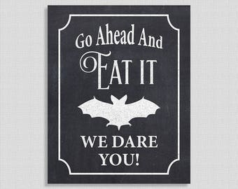 Go Ahead Eat It We Dare You Halloween Party Sign, Chalkboard Art Print, Bat, 3 Sizes, DIY Printable, INSTANT DOWNLOAD