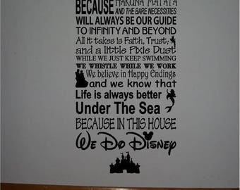 ON SALE Beautiful DISNEY famous movie quotes vinyl subway art 10x22 sign -In this house We do Disney...Style 2