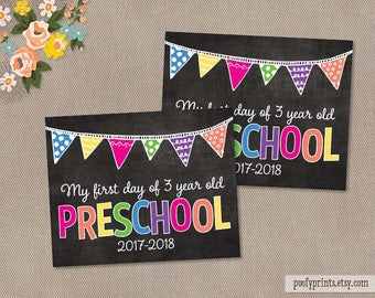 First & Last Day of 3 Year Old Preschool Chalkboard Printable Sign - Printable First Day of School Sign - INSTANT DOWNLOAD - 505
