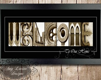 WELCOME to our home Alphabet Photography Letter Art -10x20 Framed
