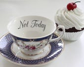 Floral Rude Teacup, Insult Teacup, Offensive Teacup, Durable, Foodsafe, CUSTOMIZABLE Mean Teacup, Gift Teacup, Choose Any Teacup, Insult cup