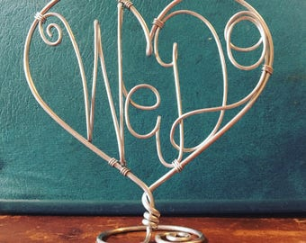 We Do - Wire Heart Wedding Cake Topper
