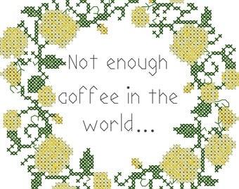 Coffee cross stitch pattern/subversive cross stitch pattern/office humor cross stitch pattern/cross stitch roses/roses cross stitch border