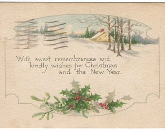 Snow Covered Woodland Scene with Country Cottage  Holly and Mistletoe  Vintage Postcard Christmas Greetings
