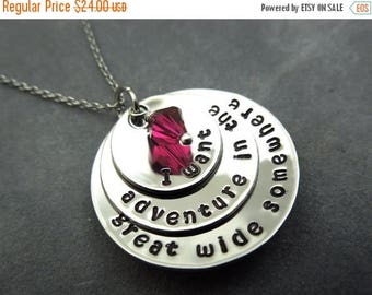 ON SALE I want adventure in the great wide somewhere, hand stamped stainless steel necklace,
