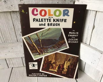 Vintage book Color with Palette Knife and Brush Walter Foster art instruction 1950s- free shipping US