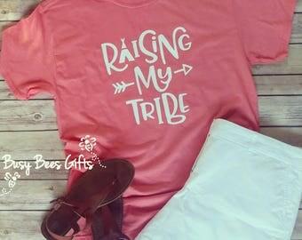 Raising My Tribe Shirt * Raising My Tribe tee * Mom Shirt * Mom Tee * Mom Life * Mama Shirt * Mom Gift * Adult Soft Style T-Shirt