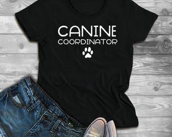 Canine Coordinator Dog Puppy Lover Rescue Vet Dog Walker Dog Owner Women's Fitted T-Shirt