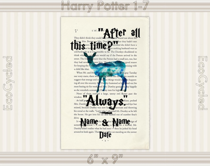 Harry Potter After All This Time Always w/ Names & Date Patronus Custom Upcycled Dictionary Art Print Book Art Print Anniversary Wedding