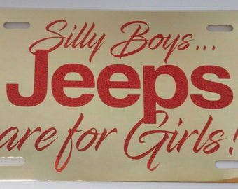 Jeep License Plate - Silly Boys Jeep License Plate