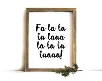 Christmas Printable Wall Art - Christmas Sign, Printable Art, Christmas, Fa la la la la, Christmas Decor, Christmas Printable Art, Printable