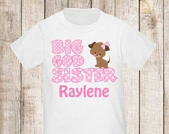 ON SALE Big God Sister Puppy Personalized T Shirt