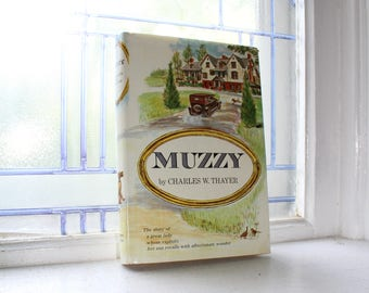 Muzzy by Charles W Thayer Vintage 1966 Book