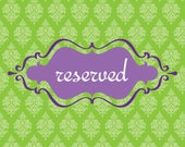 Reserved for Liliana H...