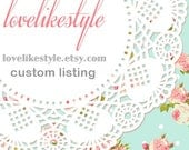 Custom Listing for Serena