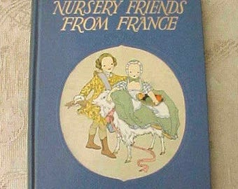 """Beautiful Book: """"Nursery Friends From France""""-Beautifully Illustrated"""