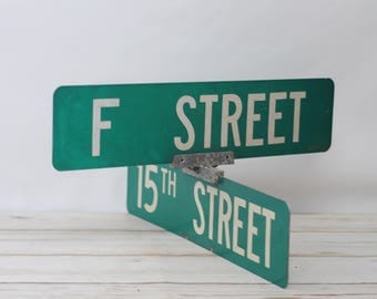 Vintage Retired Metal Double Street Sign With Bracket F Street, 15th Street
