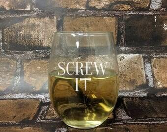 Screw It Corkscrew Stemless White Wine Glass