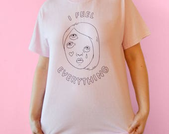 I feel everything T-shirt (pink)