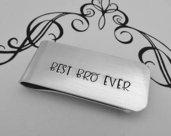 BEST BRO EVER - Hand Stamped Money Clip - Brother of the Bride Wedding Gift - Brother of the Groom Wedding Gift - Wedding Keepsake