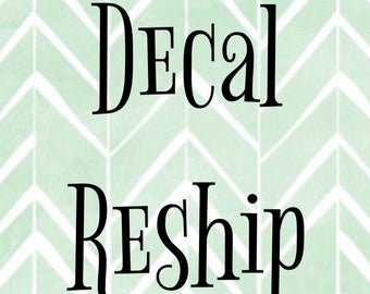 Decal Reship (this listing pays for items returned back to me because of incorrect address)