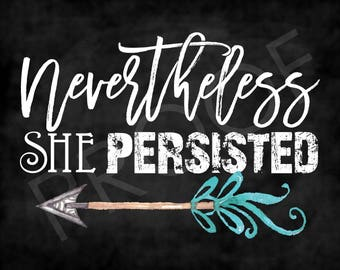 "Chalkboard Art - Quote ""Nevertheless She Persisted"" Wall Art"