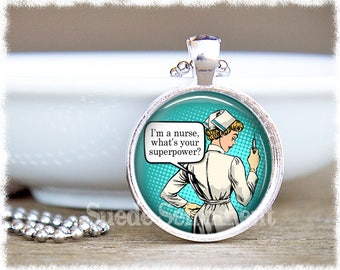 I'm a Nurse What's Your Superpower • Nurse Necklace • Nurses Call the Shots • RN Pendant • Nurse Jewelry • Nurse Graduation