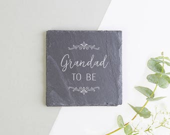 Grandad To Be Baby Announcement Gift Slate Coaster