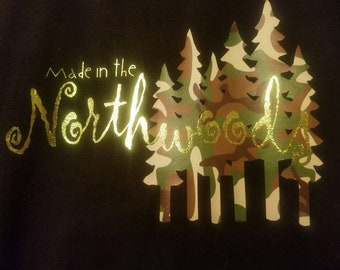 Made In the Northwoods made to order T-shirts, Totes, Hats, and Signs.