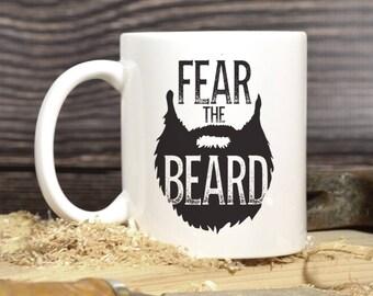 Fear The Beard Mug, Beard Mug, Funny Coffee Mugs, Funny Beard Mug, Christmas Gift Dad, Dad Mug, Father's Day Gift, Manly Coffee Mug 1103