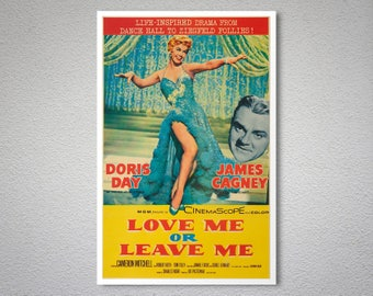 Love Me or Leave Me, Doris Day, James Cagney Vintage Movie Poster - Poster Paper, Sticker or Canvas Print / Gift Idea